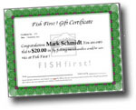 Fish First! Gift Certificate